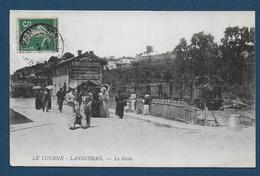 LE TOURNE LANGOIRAN - La Gare - Autres Communes