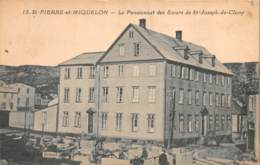Saint Pierre Et Miquelon / 17 - Le Pensionnat Des Soeurs De St Joseph De Cluny - Saint-Pierre-et-Miquelon