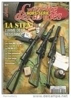 LA STEN ARME RESISTANCE FFI FFL GAZETTE ARMES HORS SERIE 21 ARMEMENT PM GUERRE 1939 1945 - 1939-45
