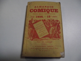 Almanach Comique, 1856, 192 Pages - Petit Format : ...-1900
