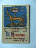 Emblème De Anne De Bretagne Avec Pour Devise A Ma Vie  L' Hermine - Postkaarten