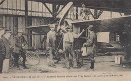Buc : Paris-Rome, 28 Mai 1911 - Appareil Morane Piloté Par Frey Faisant Son Plein D'Automobiline - Buc