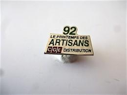 PINS LE PRINTEMPS DES ARTISANS 92 CGE DISTRIBUTION / 33NAT - Badges