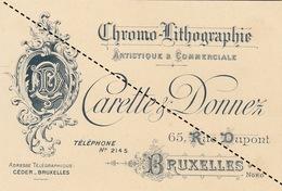 1893 Carte Chromo Liyhographie Carette Donnez Bruxelles - Belgium