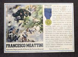 Militaria - Locandina Propaganda RSI - Medaglia D'Oro Francesco Meattini - 1943 - Documenti