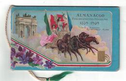 CALENDARIETTO ALMANACCO  FONTANELLA MILANO 1909 RISORGIMENTO ITALIANO - Calendari