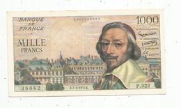Billet , France ,1000 ,mille Francs ,Richelieu , 7-3-1957  , 2 Scans - 1871-1952 Antichi Franchi Circolanti Nel XX Secolo