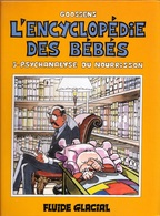 1 BD NEUVE CARTONNÉE 1990 FLUIDE GLACIAL GOOSSENS L'ENCYCLOPÉDIE DES BÉBÉS N° 3  - SITE Serbon63 - Encyclopédie Des Bébés, L'