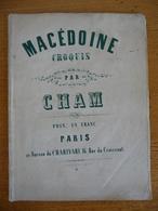 MACEDOINE Croquis Par CHAM - Boeken, Tijdschriften, Stripverhalen