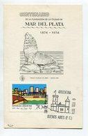 CENTENARIO FUNDACION DE LA CIUDAD DE MAR DEL PLATA TARJETA OBLITERES DIA DE EMISION 1974 BS. AS., ARGENTINA FDC -LILHU - Vakantie & Toerisme