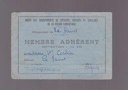 Lorient - Morbihan - Groupement Des Réfugiés Et Sinistrés (guerre 39/45) Carte De Membre - Cartes