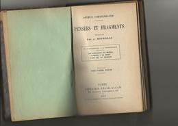 """LIVRE """"PENSEES ET FRAGMENTS """" DE ARTHUR SCHOPENHAUER - XXVI E EDITION - 1913 -TBE - - Psychologie/Philosophie"""