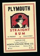 Ancienne Etiquette  Rhum Plymouth Straight Rum  North Station Wine Co Boston - Rhum
