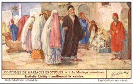 CHROMO COUTUMES DE MARIAGE EXOTIQUES  N° 1 LE MARIAGE MUSULMAN - Liebig