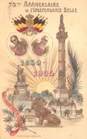 België  Gedenkenis Van Het 75 Verjaren Van De Belgische Onafhankelijkheid  Brussel 1830-1905         I 5186 - Andere Oorlogen