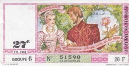 LOTERIE NATIONALE  / 1964 / RONSARD 27 E TIRAGE / GROUPE 6 - Billets De Loterie