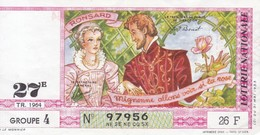 LOTERIE NATIONALE  / 1964 / RONSARD 27 E TIRAGE / GROUPE 4 - Billets De Loterie