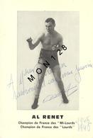 AL RENET - CHAMPION FRANCE MI LOURDS 1945-CHAMPION FRANCE LOURDS 1946 - DEDICACEE - - Boxing