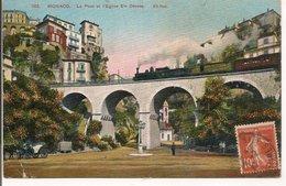 L20J415 - Monaco - Le Pont Et L'Eglise Ste Dévote   - Edit. ND N°102 - Train Passant Sur Le Pont - La Condamine
