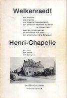 Livre De 320 Pages édité Dans Les Années 1970 Début 1980 - Retracant L'histoire Compléte De WELKENRAEDT. - Welkenraedt