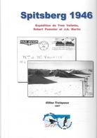 Expedition Polaire - Spitsberg 1946 - Arctique - Vallette - Pommier - Martin - Sciences
