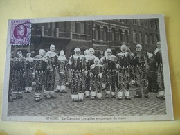 M2 7046 CPA 1925 - BELGIQUE. BINCHE. LE CARNAVAL LES GILLES EN COSTUME DU MATIN. - ANIMATION - Binche