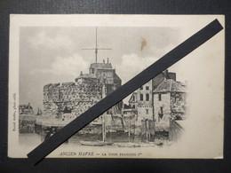 76 - Le Havre - CPA - Ancien Havre - La Tour François 1er - Raoul Autin , Photographe éditeur - BE - - Le Havre