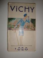 Vichy Thermal Et Touristique-saison 1928 Guide Trés Complet - Dépliants Touristiques