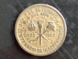 BRESIL : 500 REIS CENTENAIRE DE L'INDEPENDANCE 1822-1922 - Brazilië