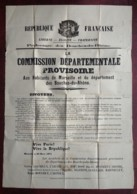 Très Rare Affiche De La Commune De Marseille . 23 Mars 1871 . Gaston Crémieux . Commission Départementale Provisoire . - Documents
