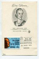EVA PERON EVITA PERONISMO TARJETA OBLITERES DIA DE EMISION 1973 CORDOBA ARGENTINA FDC -LILHU - Famous Ladies