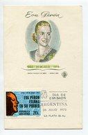 EVA PERON EVITA PERONISMO TARJETA OBLITERES DIA DE EMISION 1973 LA PLATA ARGENTINA FDC -LILHU - Famous Ladies