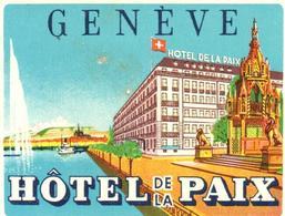 ETIQUETA DE HOTEL  - HOTEL DE LA PAIX   - GENEVE  -SUIZA - Etiquetas De Hotel