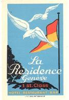 ETIQUETA DE HOTEL  - HOTEL LA RESIDENCE  - GENEVE  -SUIZA - Etiquetas De Hotel