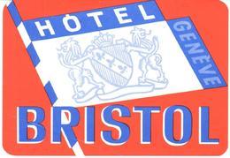 ETIQUETA DE HOTEL  - HOTEL BRISTOL  - GENEVE  -SUIZA - Etiquetas De Hotel