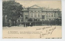 RUSSIE - RUSSIA - SAINT PETERSBOURG - Association Française De Bienfaisance - Russland