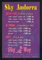 Barcelona. *Sky Andorra* Agencia *Wey* Circulada 1992. - Tiendas