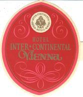 ETIQUETA DE HOTEL  - HOTEL INTER CONTINENTAL  -VIENNA - Etiquetas De Hotel