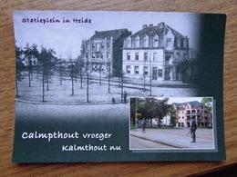 Calmpthout (Kalmthout) Vroeger En Nu / Statieplein In Heide (geen Oude Kaarten, Onbeschreven) - Kalmthout