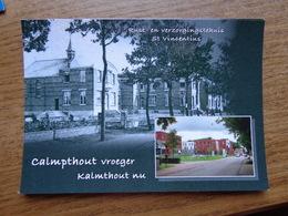 Calmpthout (Kalmthout) Vroeger En Nu / Rust En Verzorgingstehuis St Vincentius (geen Oude Kaarten, Onbeschreven) - Kalmthout