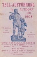 TELL AUFFUHRUNG IN ALTDORF URL 1908. TELL SPIELHAUS 1200 SITZPLATZE. GERMANY - BLEUP - Monumenten
