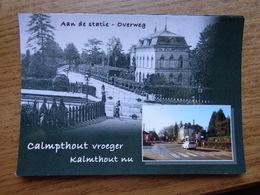 Calmpthout (Kalmthout) Vroeger En Nu / Aan De Statie - Overweg (geen Oude Kaarten, Onbeschreven) - Kalmthout