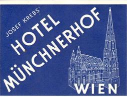 ETIQUETA DE HOTEL  - HOTEL MÜNCHNERHOF  -WIEN - Etiquetas De Hotel