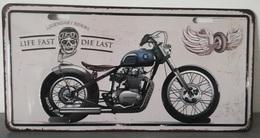 Rare Plaque Tôle MOTO LIFE FAST DIE LAST Style EMAIL 15X30 VINTAGE ROUTE 66 USA - Motos