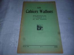 CB6 Les Cahiers Wallons Avril  1952 Dialecte   Namur Perwez Villers Poterie Châtelet Celles Houyet - Cultural