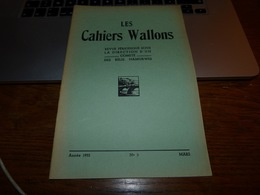 CB6 Les Cahiers Wallons Mars 1952 Dialecte Arthur Masson Fleurus Namur Charleroi - Cultuur