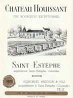 *** ETIQUETTES  ***-   Château  Houssant - SAINT ESTEPHE - Bordeaux Cru Bourgeois - Bordeaux
