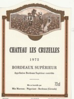 *** ETIQUETTES  ***-   Château  Des Cruzelles - Bordeaux Supérieur 1975 - Bordeaux