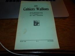 CB6 Les Cahiers Wallons Nov 1952 Dialecte De Liège - Cultuur