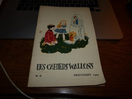 CB6 Les Cahiers Wallons N°43 1943 Boneffe Jodoigne Durnal Sart Saint Laurent Liège Perwez - Cultuur
